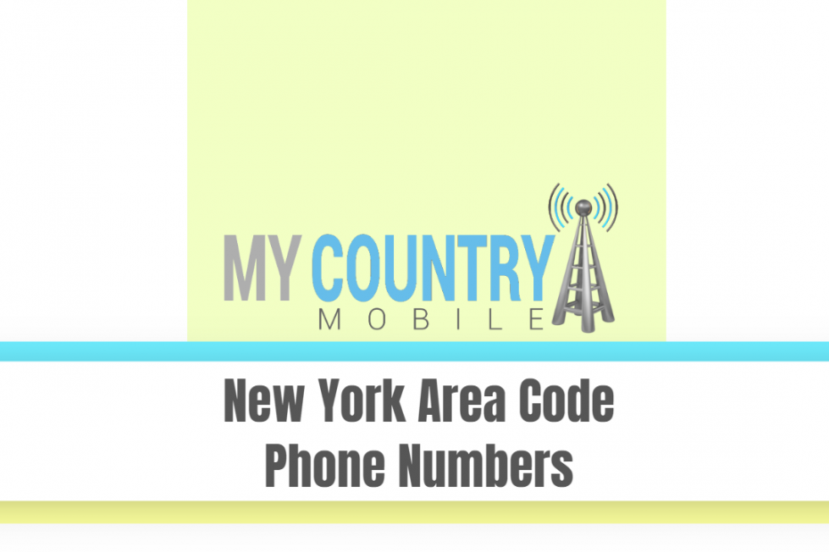 New York Area Code Phone Numbers - My Country Mobile